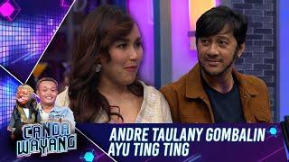 Download lagu Ini Jadinya Kalau Andre Taulany Gombalin Ayu Ting Ting  - Canda Wayang (18/7) PART 2