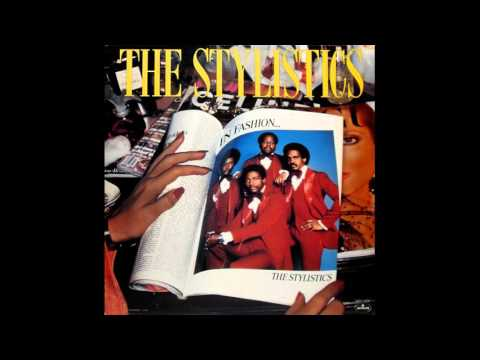 The Stylistics You're The Best Thing In My Life