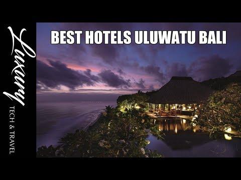 Best Hotels ULUWATU Bali - Luxury Resorts and Hotels Uluwatu Bali