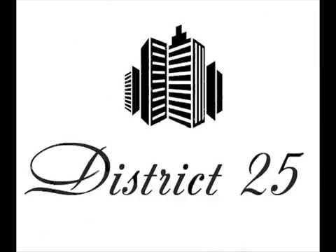 District 25 - Это жизнь брат