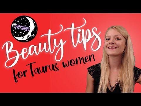 Astrology Beauty Tips For Taurus Women