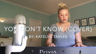 Katelyn Traver You Dont Know