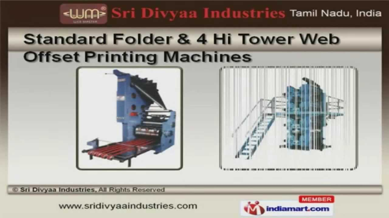 Industrial Printing Machines By Sri Divyaa Industries Chennai Youtube Diagram Of Offset As Well Press