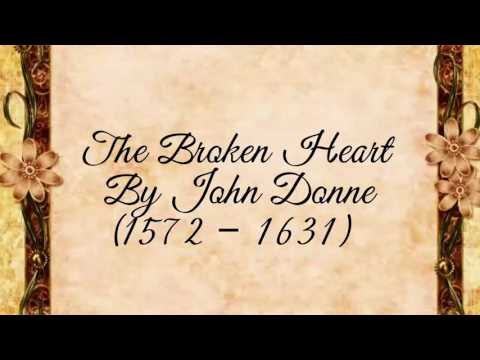 The Broken Heart By John Donne
