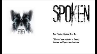 Watch Spoken Shadow Over Me video