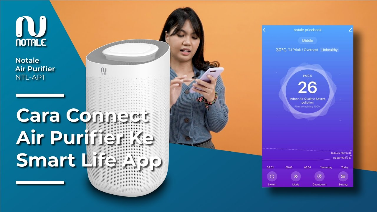 Cara Connect Notale Air Purifier Ntl Ap1 Ke Smart Life App Youtube Air purifier murah berkualitas