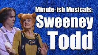 Sweeney Todd – Minute-ish Musicals