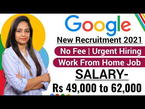 Google New Recruitment 2021 Google Recruitment 2021 Salary-52,000 Work From Home Job Govt Jobs May