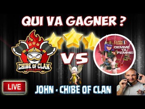 🔴 Chibe of clan VS Gemme ta femme | Fin de guerre