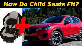 2016 Mazda CX 5 Child Seat Review