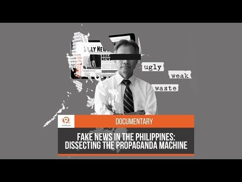 [DOCUMENTARY] Fake news in the Philippines: Dissecting the propaganda machine