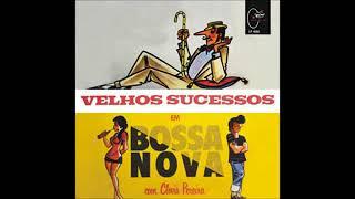 Clovis_Pereira - Velhos Sucessos Em Bossa Nova - 1963 - Full Album
