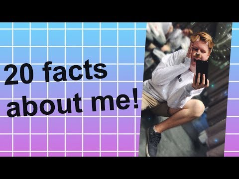 20 facts about me // Tom West
