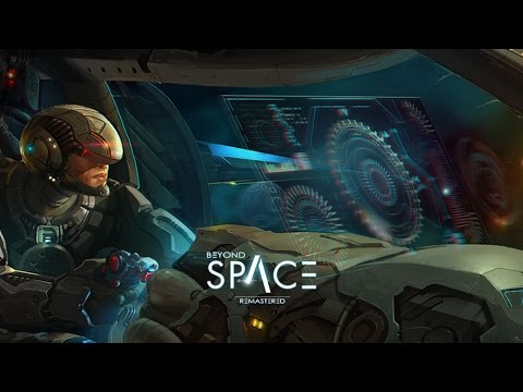 Official Beyond Space Remastered (by Silesia Games Sp. z o.o.) Launch Trailer (iOS/Android)