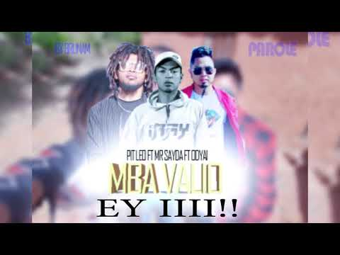 ODYAI Feat  MR  SAYDA   PIT LEO   MBA VALIO Video GASY PLOIT 2017h Audio Lyrics Officiel