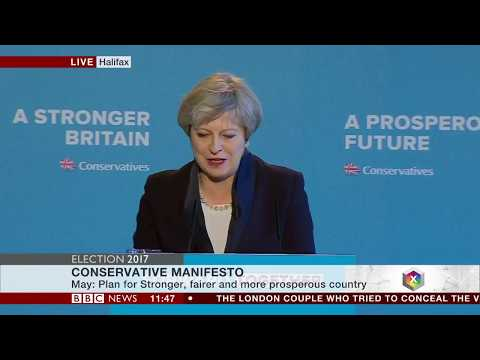 Theresa May Releases UK Conservative Party 2017 Election Manifesto