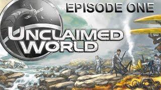 Unclaimed World Episode One [1/2]