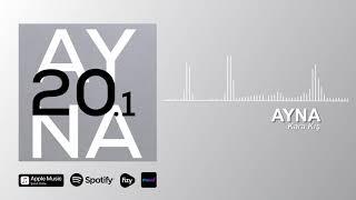 AYNA - Karakış (Official Audio)