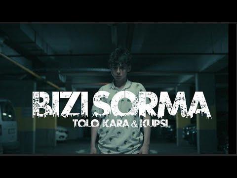 Tolo Kara \u0026 Kupsi - Bizi Sorma (Official Video Klip)