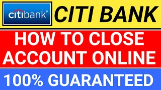 how to close citibank account online india | citibank account closure process india