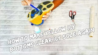 How To Make Yellow Icy Bottoms Clear Icy Sole Again
