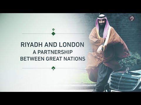 Riyadh and London: A Partnership Between Great Nations
