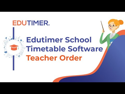 Edutimer school timetable software-Teacher Order