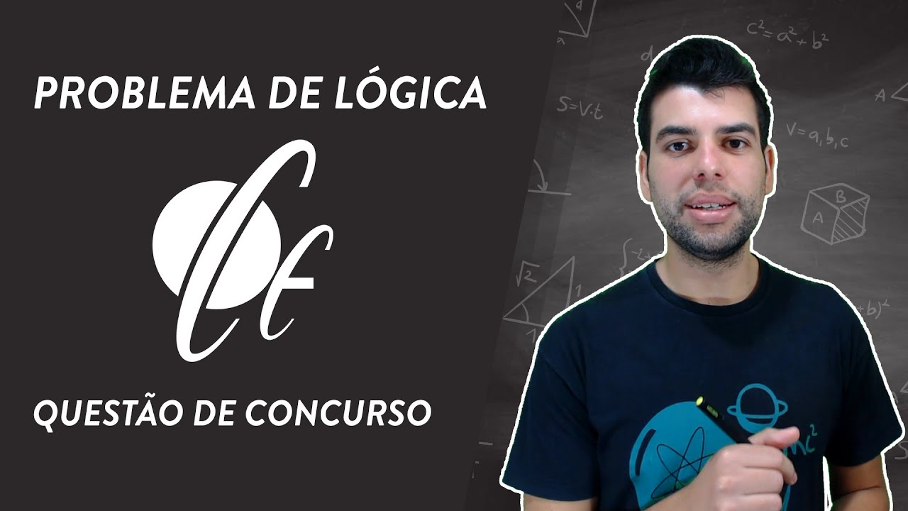 QUESTÃO DE CONCURSO - PROBLEMA DE RACIOCÍNIO LÓGICO