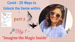 Transforming Adversity into an Opportunity | COVID - 20  ways to unlock the Genie within - Part 3