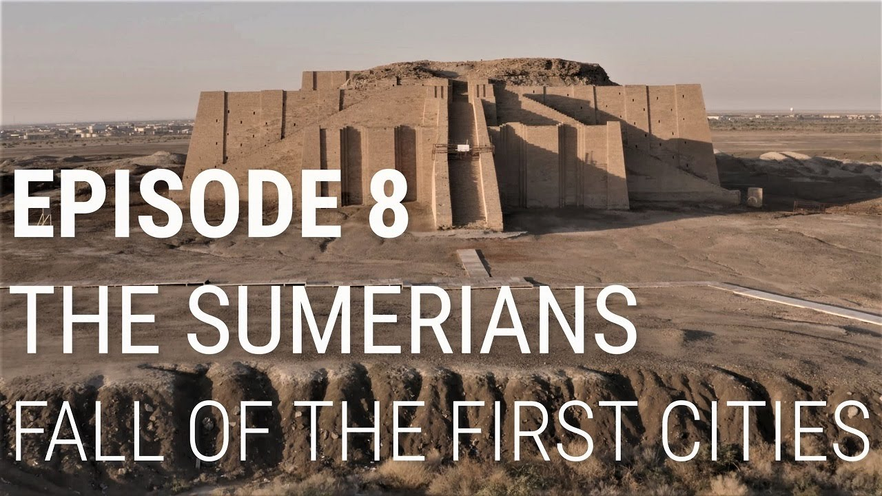 8. The Sumerians - Fall of the First Cities - YouTube [ 720 x 1280 Pixel ]