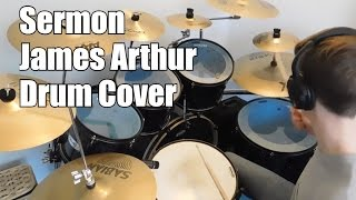 James Arthur- Sermon- Drum cover