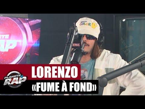 Lorenzo 'Fume à fond' #PlanèteRap