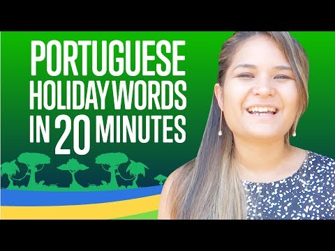 Learn ALL Portuguese Words you need for Holidays in 20 Minutes