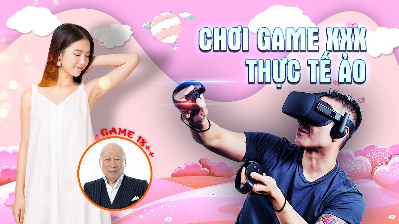 Chơi game XXX thực tế ảo đầu tiên ở Việt Nam bằng kính OCULUS   Hìu béo & An Phat PC