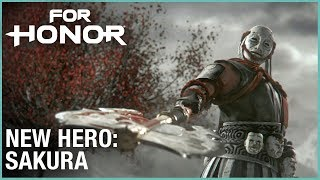 For Honor: Year 3 Season 2 - New Hero, Sakura | Cinematic Reveal Trailer | Ubisoft [NA]