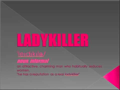 Ladykiller (original)