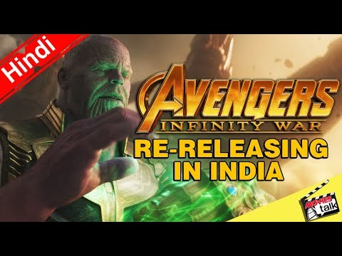 Avengers Infinity War - Re-releasing In India [Explained In Hindi]