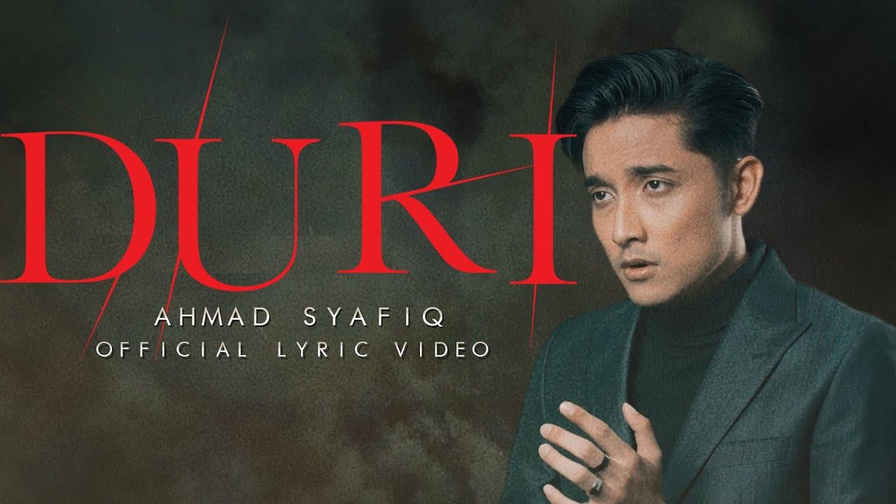 Download Duri - Ahmad Syafiq   Official Music Lyric