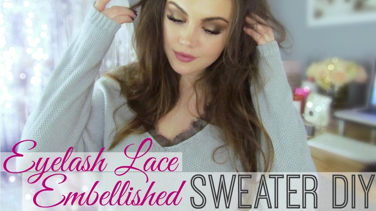 1f343638c491a DIY Eyelash Lace Sweater - YouTube