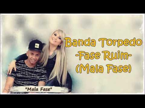 Letra en español - Banda Torpedo - Fase Ruim (Mala Fase)