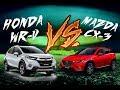 HONDA WR-V VS. MAZDA CX-3!!! ¿CUAL ES MEJOR?