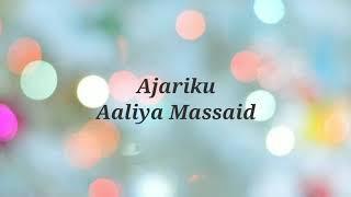 Aaliyah Massaid - Ajariku(lirik)