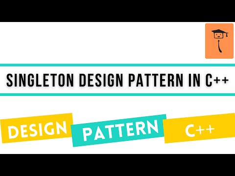 Singleton Design Pattern In C++