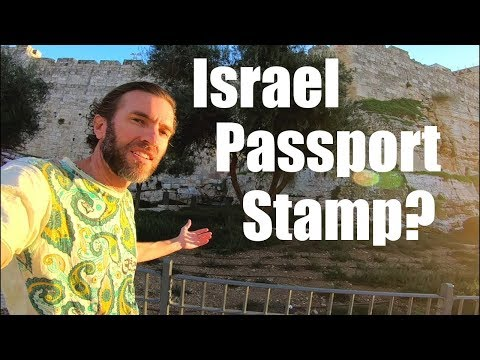 Israel Travel: Passport Stamp & Border Crossing Explained