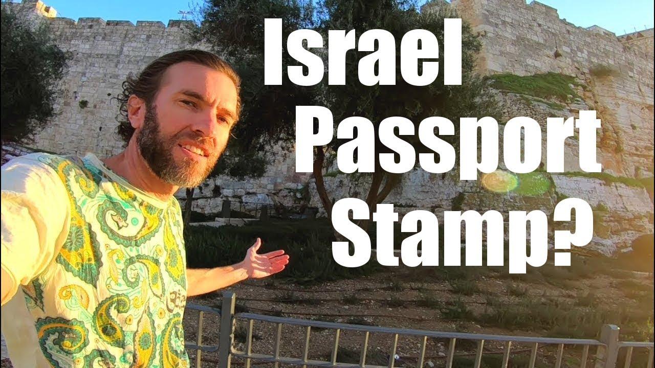 Israel Travel Passport Stamp Border Crossing Explained