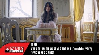 Video Demy - When The Morning Comes Around | Eurovision 2017 | Official Music Video download MP3, 3GP, MP4, WEBM, AVI, FLV Oktober 2017