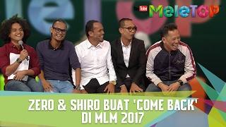 Baixar Shiro & Zero Buat 'Come Back' Dalam MLM 2017 - MeleTOP Episod 224 [14.2.2017]