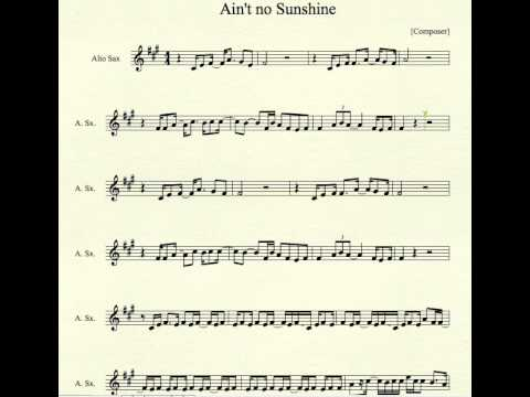 Aint No Sunshine For Alto Sax Youtube