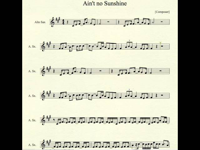 Ain T No Sunshine For Alto Sax Chords Chordify Here is a (hopefully) easier to read version. ain t no sunshine for alto sax chords