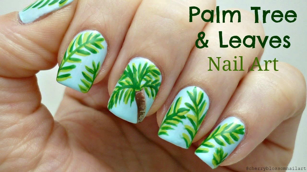 Easy Summer Palm Tree and Leaves Nail Art Tutorial! - YouTube